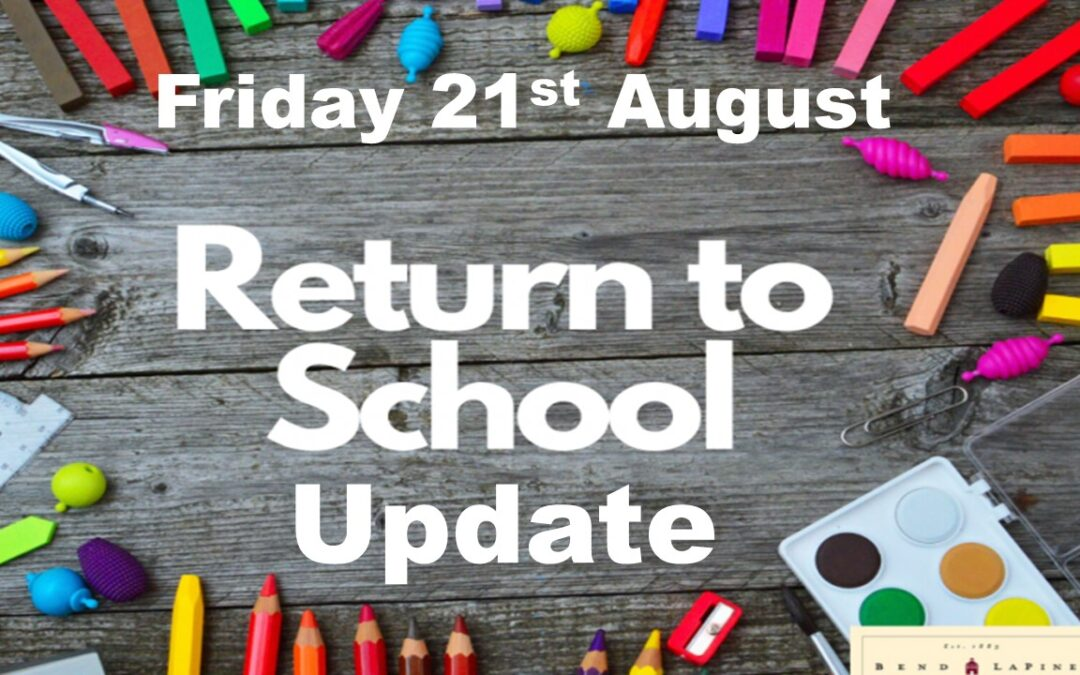 GCC School Update for Parents/Guardians Friday 21st August