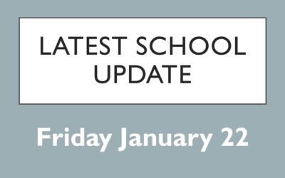 Latest School Update Friday January 22