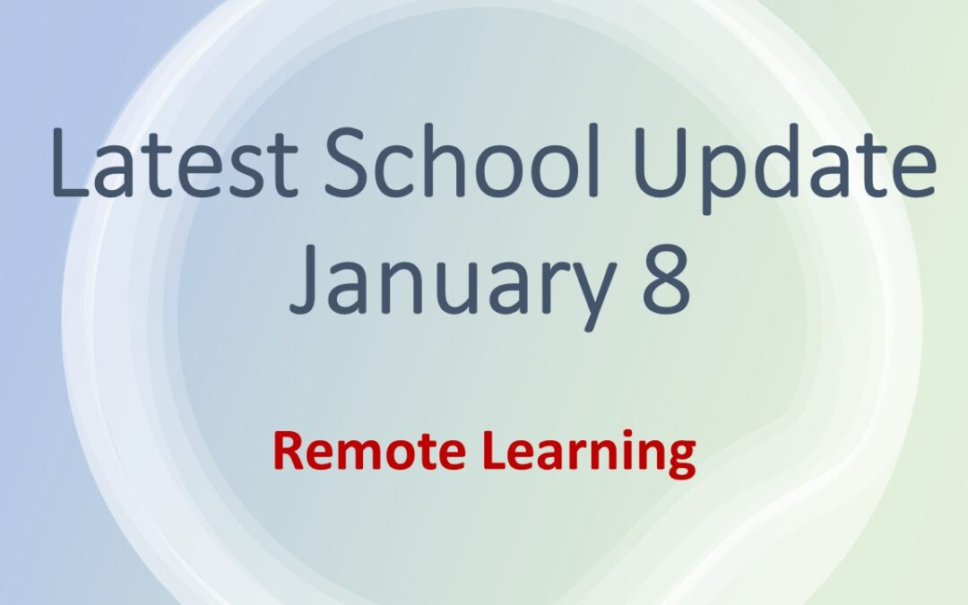 Latest School Update Friday 8 January 2021