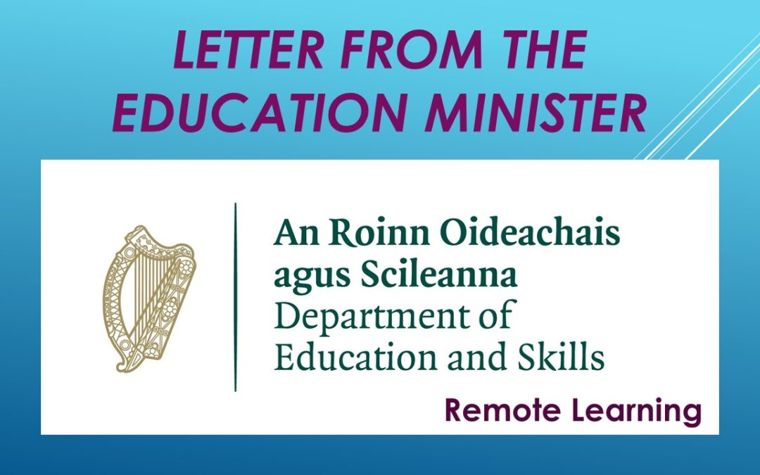 letter from the Education Minister – Remote Learning