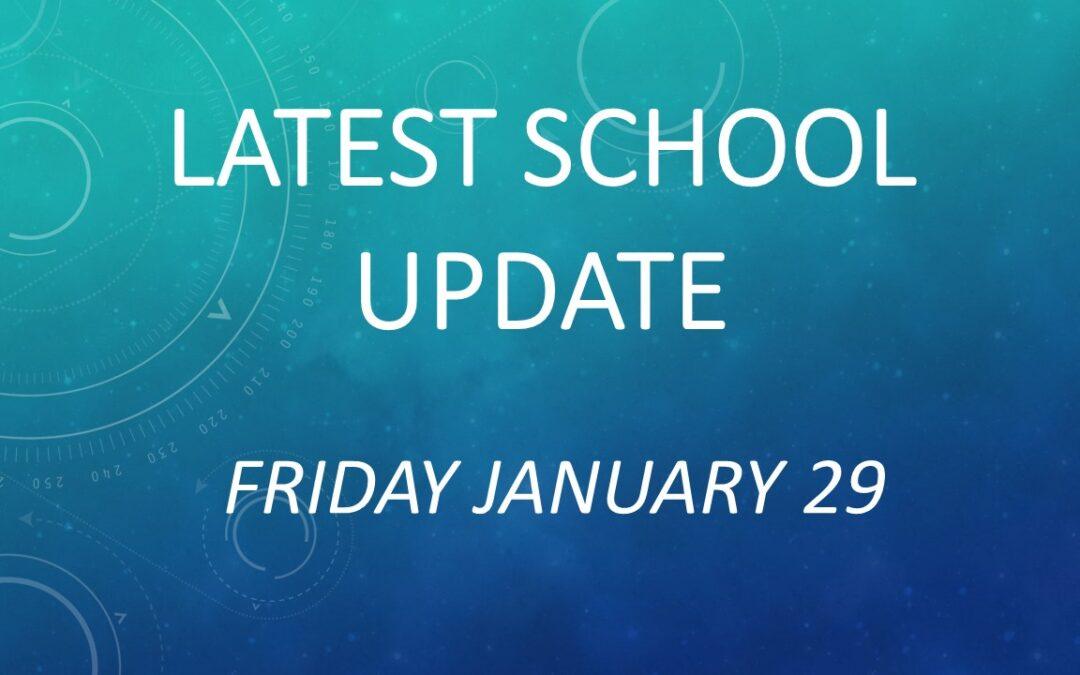 Latest School Update Friday January 29