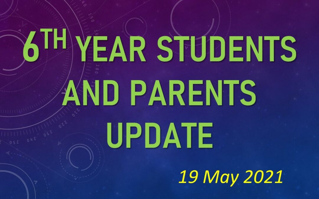 Message for 6th Year Students & Parents