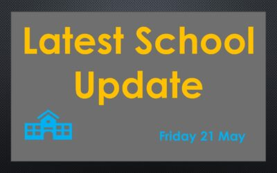 Latest School Update Friday 21 May 2021