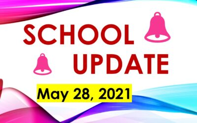 Latest School Update Friday 28 May 2021