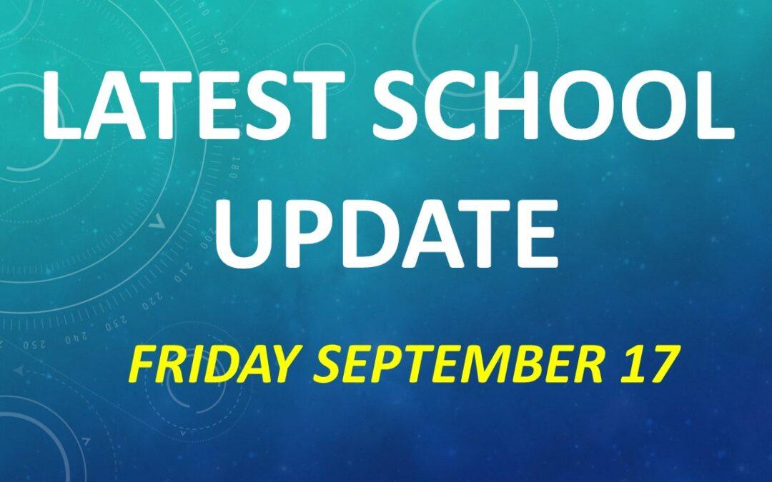 Latest School Update Friday 17 September 2021